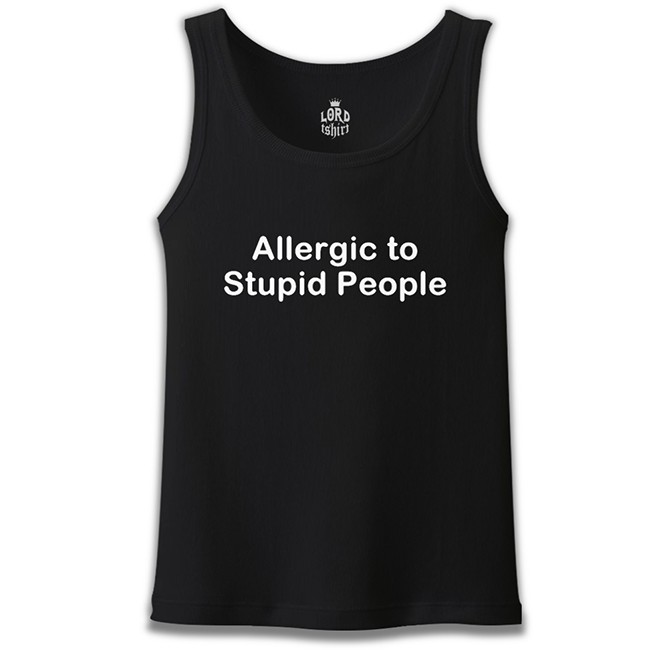 Lord Tshirt - Allergic to Stupid People Siyah Erkek Atlet
