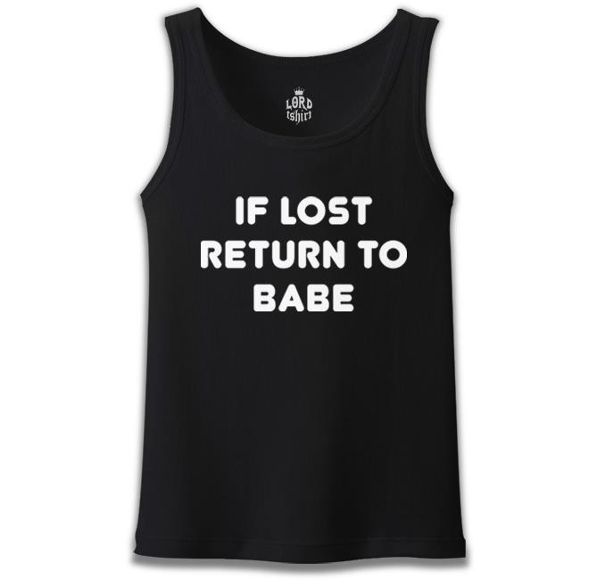 Lord Tshirt - If Lost Return to Babe Siyah Erkek Atlet